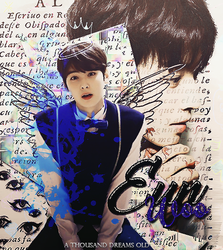 EunWoo || Edit|| by AThousandDreamsOld