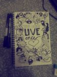 Doodle : YOLO (You Only Live Once) by kailascribbles