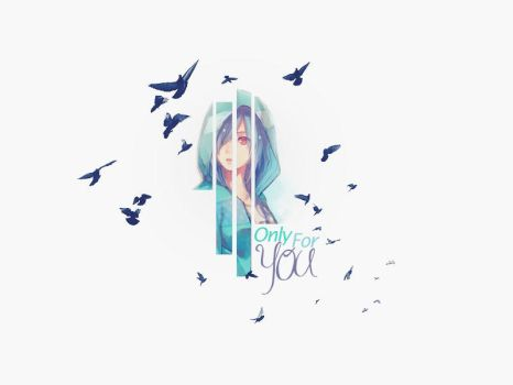 Only for you by azy0