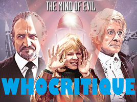 Doctor Who Review - The Mind Of Evil by SavageScribe