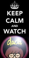 Keep Calm and Watch Daria by binkaminka