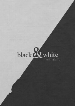 black and white minimalism. by iLLTeKK