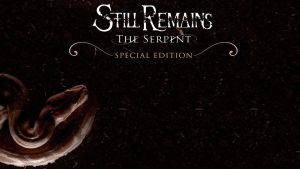 Still Remains - The Serpent Special Edition by paulogracioli666