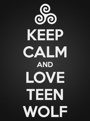Keep Calm and Love Teen Wolf by TeenWolfInstinct