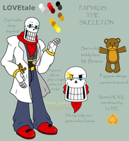 LOVEtale: Papyrus the Skeleton +Reference+ by Hot-Head-Turtle