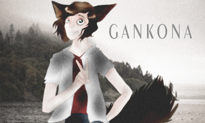 Gankona [COLLAB + GIFT] by TerouFluffy
