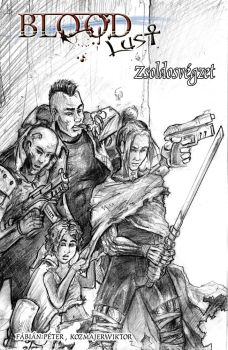 Cover of Bloodlust: Zsoldosvegzet by BloodlustComics