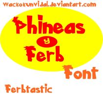 Phineas y Ferb FONT by WackoKunVidal