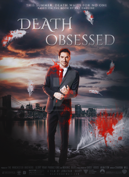 Death Obsessed | poster by CallMeHarbinger96