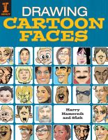 Drawing Cartoon Faces by impactbooks