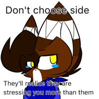 Quote: don't choose side by Perma-Fox
