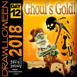 Drawlloween2018-Day-12-ghoulsgold by bre-bro
